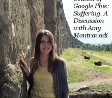 Council of Google Plus: Discussing Suffering w/ Amy Mantravadi