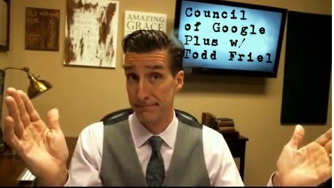 Council of Google Plus: Special Edition with Todd Friel.
