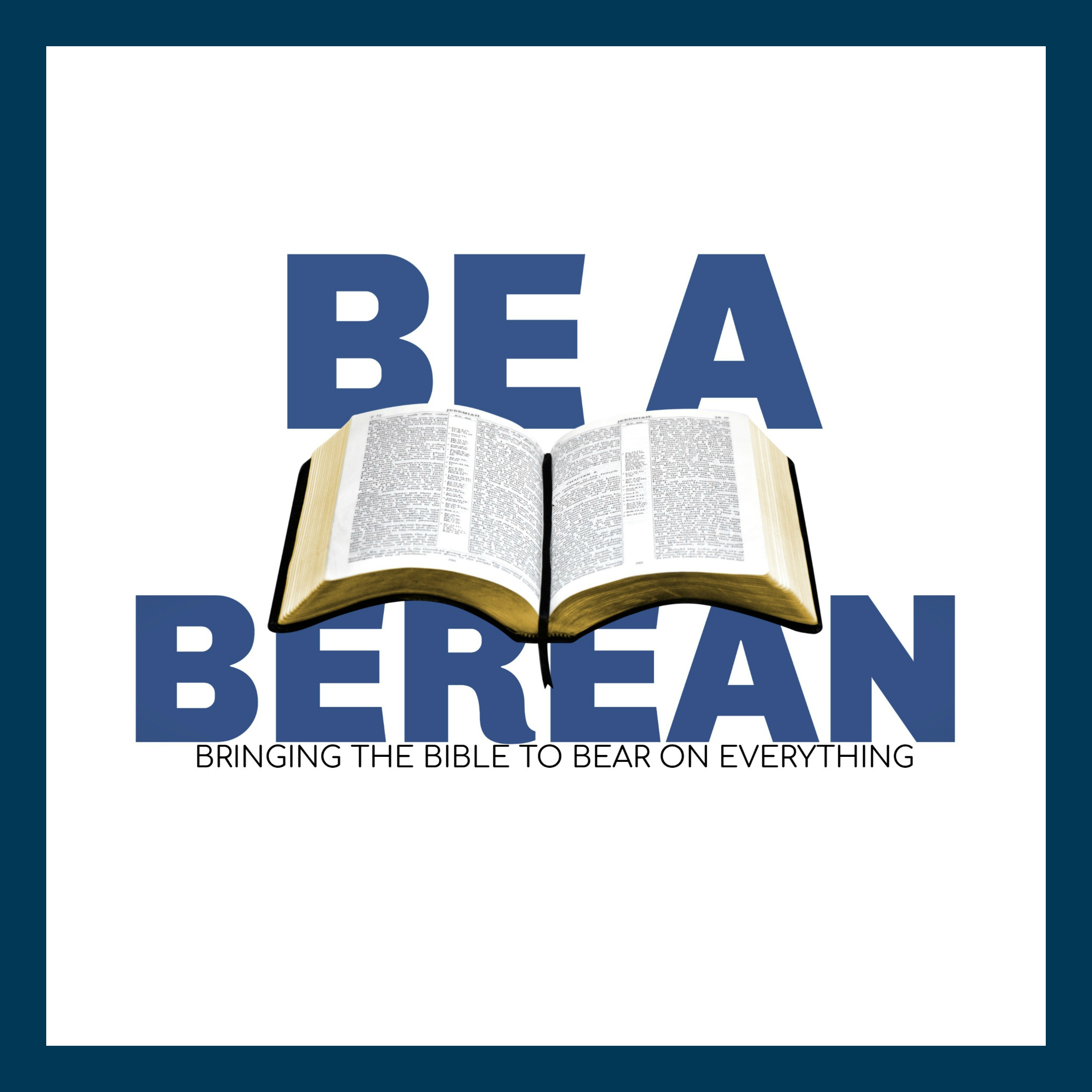Be A Berean – Bible Thumping Wingnut Network