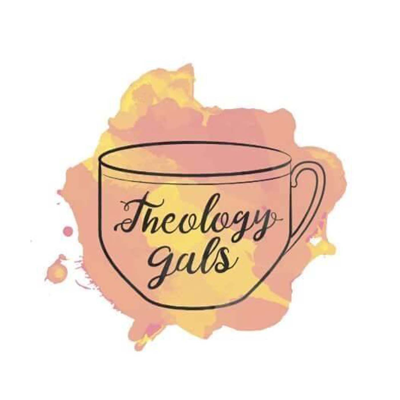 Theology: Theology Gals (podcast